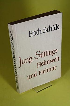 Jung-Stillings Heimweh und Heimat: Schick, Erich