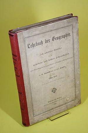 Lehrbuch der Geographie - Nach methodischen Grundsätzen für gehobene und höhere ...
