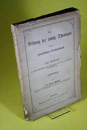 Die Bildung der evang. Theologen für den praktischen Kirchendienst - Eine Denkschrift zur 25-j...
