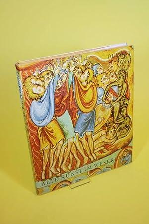 Alte Kunst im Weserland - Aus der Landesausstellung Kunst und Kultur im Weserraum - Corvey 1966: ...