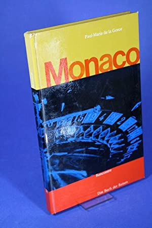 Monaco. - Das Buch der Reisen.: Gorce, Paul-Marie de