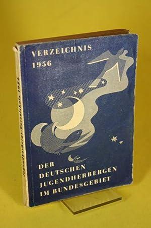 Verzeichnis 1956 der deutschen Jugendherbergen im Bundesgebiet: o.A