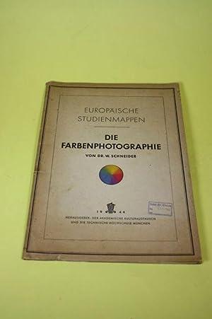 Die Farbenphotographie - Europäische Studienmappen: Schneider, Wilhelm /