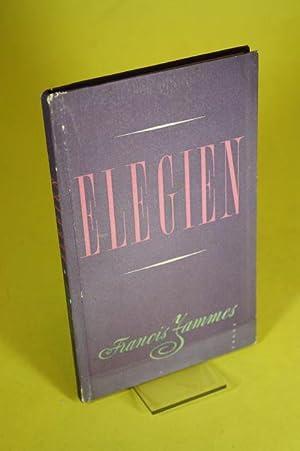Elegien - Zweisprachige Ausgabe: Jammes, Francis