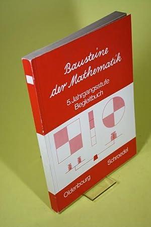 Bausteine der Mathematik in der Hauptschule -: Kuntze, Karlheinz [Hrsg.]