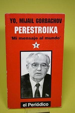 Yo, Mijail Gorbachov. Perestroika (2 Teil) -: Gorbachov, Mijail