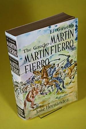 The Gaucho Martin Fierro / El Gaucho Martin Fierro: Hernandez, Jose