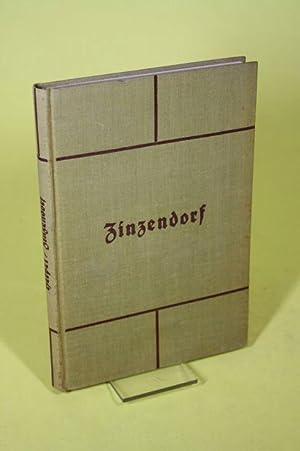 Zinzendorf. Über Glauben und Leben - Quellen. Lebensbücherei christlicher Zeugnisse aller...