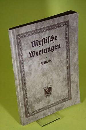 Mystische Wertungen: Oppel, Adolf Martin