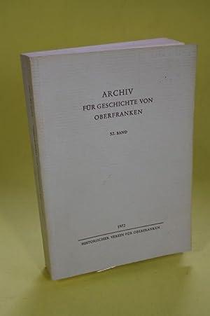 Archiv für Geschichte von Oberfranken - 52. Band/1972: Historischer Verein für ...
