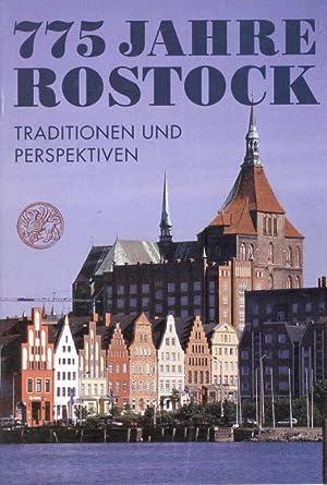 775 Jahre Rostock Traditionen und Perspektiven: Senat der Hansestadt Rostock(Hrsg.)