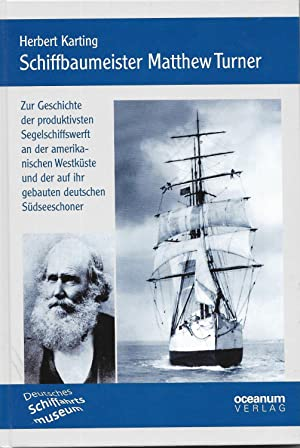 Schiffbaumeister Matthew Turner - Zur Geschichte der: Herbert Karting