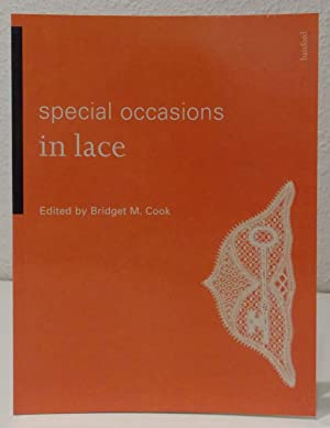 Special Occasions in Lace. 1. Aufl.: Cook, Bridget M.