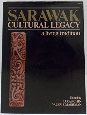 Sarawak. Cultural Legacy a living tradition. 1.: Chin, Lucas und