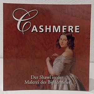 Cashmere. Der Shawl in der Malerei des: Mayr-Oehring, Erika (Hrsg.).