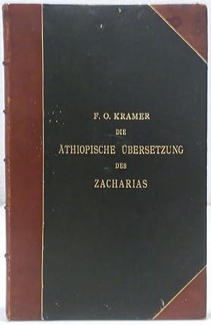 Die äthiopische Übersetzung des Zacharias. Text zum ersten Male herausgegeben, Prolegomena, ...