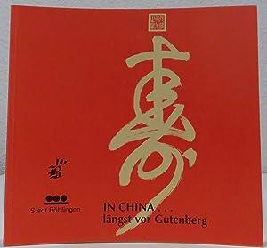 In China. längst vor Gutenberg. Papier -: Balle, Jean-Luc, Jacques