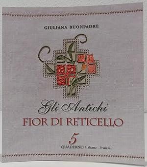 Fior di Reticello. 1. Aufl.: Buonpadre, Giuliana.