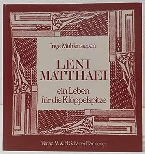 Leni Matthaei - ein Leben für die: Mühlensiepen, Inge.