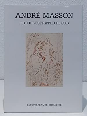 André Masson. The Illustrated Books: Catalogue Raisonné.: Saphire, Lawrence und