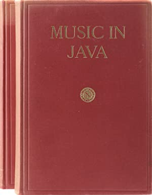 Music in Java. Its History, its Theory and its Technique. Übers. v. Emile van Loo. 2., überarb. u...