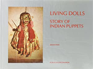 Living Dolls. Story of Indian Puppets.