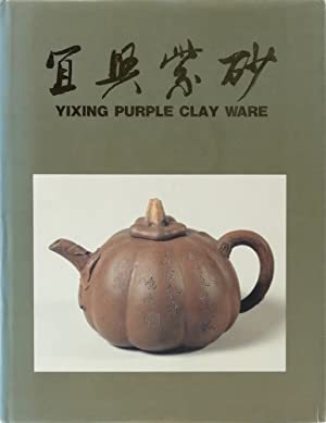 Yixing Purple Clay Ware.