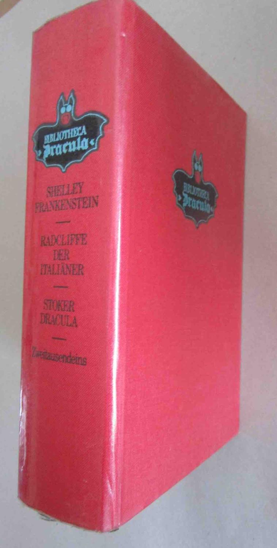 1. Frankenstein. 2. Der Italiäner oder Der: Shelley, Mary Wollstonecraft