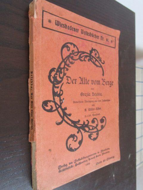 Der Alte vom Berge. - Autorisierte Übersetzung: Deledda, Grazia.