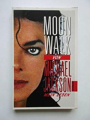 Moonwalk. Mein Leben. - Aus dem Amerikanischen: Jackson, Michael.