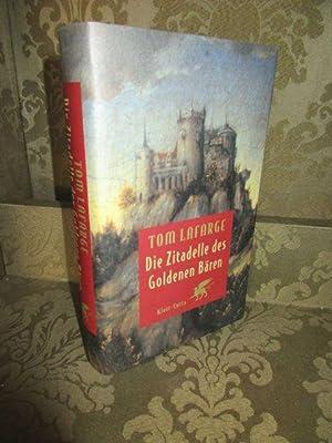 Die Zitadelle des Goldenen Bären. - Aus: Lafarge, Tom.