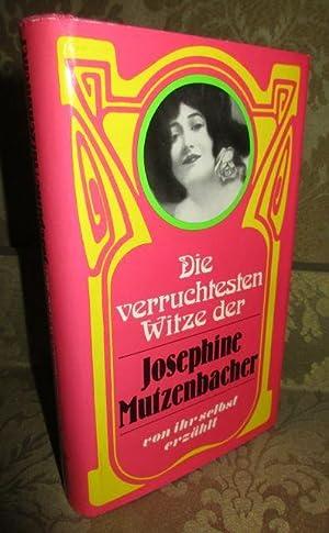 Die verruchtesten Witze der Josephine Mutzenbacher. Von: Mutzenbacher, Josephine.