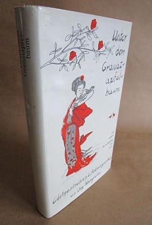 Unter dem Granatapfelbaum - und andere Geschichten: Ling Meng-Chu.
