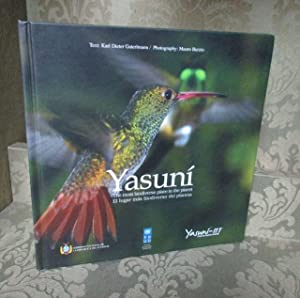 Yasuní. The most biodiverse place in the: Gaterlmann, Karl Dieter