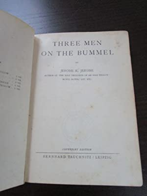 Three Men on the Bummel.: Jerome, Jerome K.