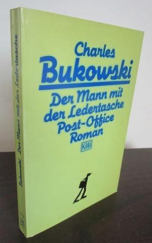 Der Mann mit der Ledertasche. Post-Office. Roman.: Bukowski, Charles.