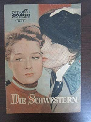 Progress Film-Programm. Die Schwestern. Nr. 25/ 59.: Progress Filmvertrieb (Hrsg.)