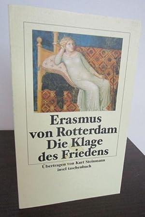 Die Klage des Friedens. - Übertragen von: Erasmus von Rotterdam.