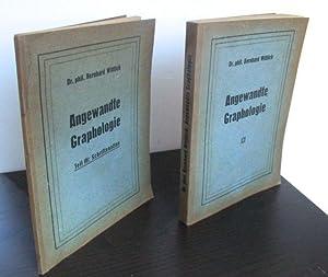Angewandte Graphologie. Teil I: Die Graphologie im: Wittlich, Bernhard.