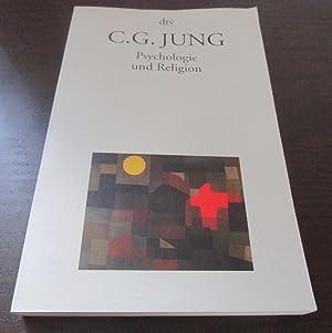 Psychologie und Religion.: Jung, C. G.