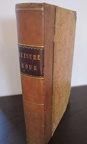 The Leisure Hour 1857. No. 262 bis 314. (cpl.) A Family Journal of Instruction and Recreation. Ja...