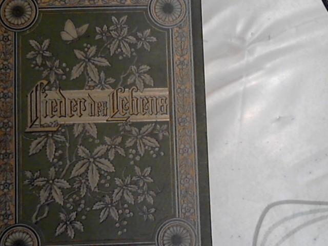 Lieder Des Lebens Ausgewählte Gedichte Und