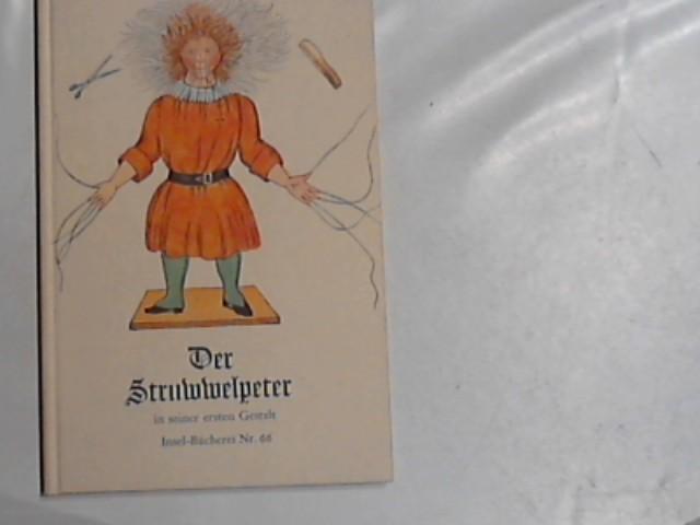 Der Struwwelpeter in seiner ersten Gestalt. Inselbücherei: Hoffmann, Heinrich: