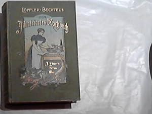 Großes Illustriertes Kochbuch. 14. Aufl.: Löffler-Bechtel: