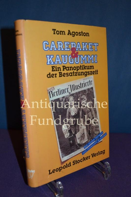 Carepaket & Kaugummi, Ein Panoptikum der Besatzungszeit,