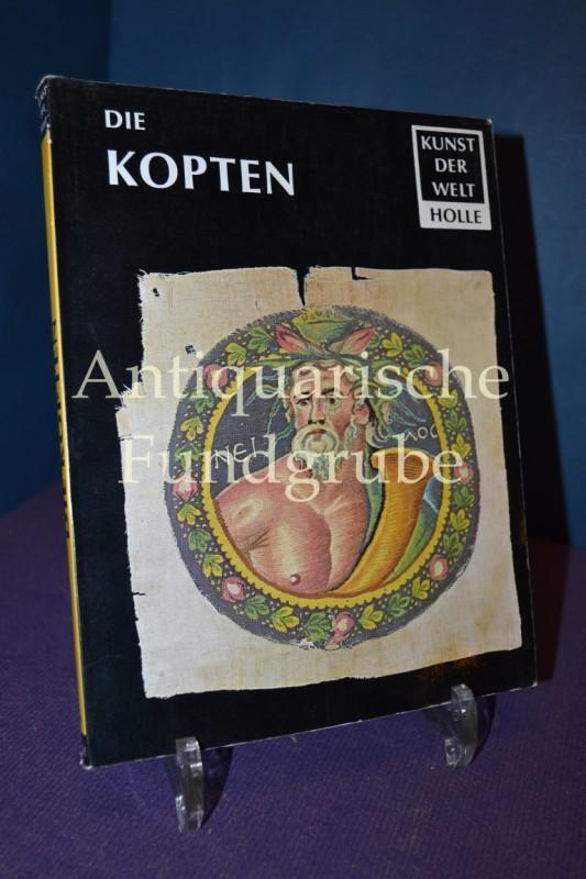 Die Kopten Kunst der Welt - Ihre geschichtlichen, soziologischen und religiösen Grundlagen