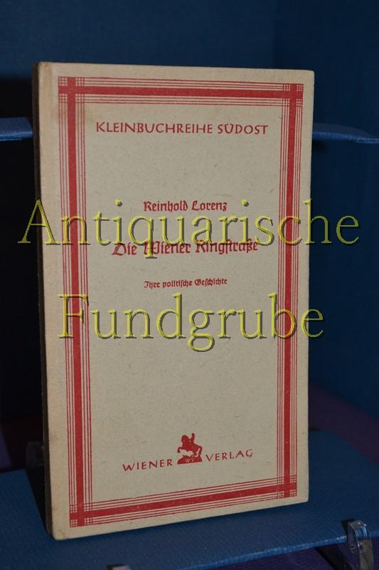 Kleinbuchreihe Südost, Nr. 37 /Die Wiener Ringstraße,: Lorenz, Reinhold: