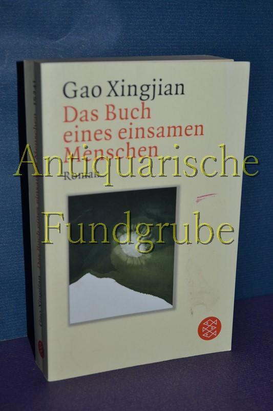 Das Buch eines einsamen Menschen : Roman.: Gao, Xingjian: