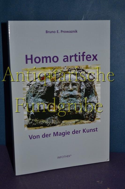 Homo artifex: Von der Magie der Kunst