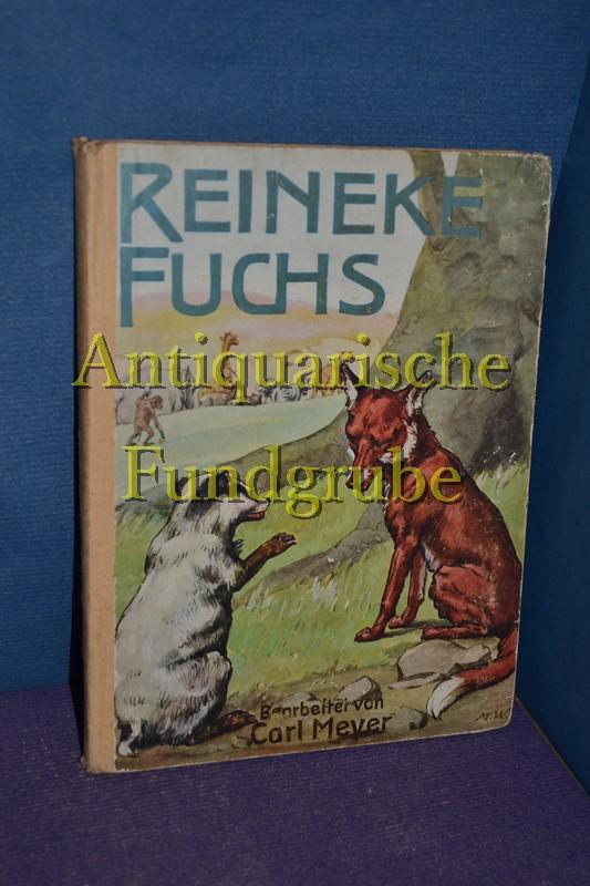Reineke Fuchs : Nach alten Quellen für: Meyer, Karl: